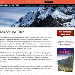 Salkantay Trek to Machu Picchu - A Truly Awesome Trek