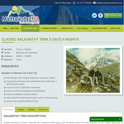 Salkantay Trek 5 Days 4 Nights - Machupicchu-incatrail.com
