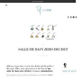 SALLE DE BAIN ZERO DECHET — TIFF IN LYON