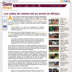 Les salles de cinéma ont un avenir en Afrique