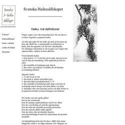 Svenska Haiku Sällskapet - Haikudefinitioner