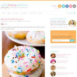 Sallys Baking Addiction Baked Funfetti Donuts. - Sallys Baking Addiction