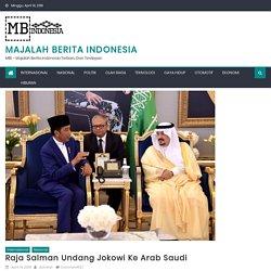 Raja Salman Undang Jokowi Ke Arab Saudi