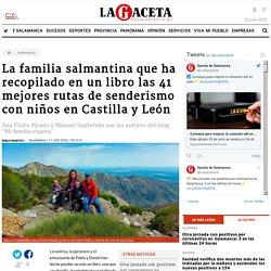 La familia salmantina que ha recopilado en un libro las 41 mejores rutas de senderismo con niños en Castilla y León