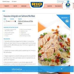 Cous Cous al Salmone Rio Mare: Ricetta Sfiziosa ed Originale