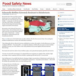 FOOD SAFETY NEWS 23/01/14 Salmonella Biofilms Extremely Resistant to Disinfectants