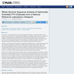 PLOS 11/09/15 Whole Genome Sequence Analysis of Salmonella Enteritidis PT4 Outbreaks from a National Reference Laboratory's Viewpoint