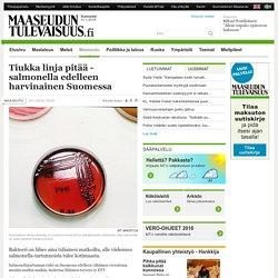 Tiukka linja pitää - salmonella edelleen harvinainen Suomessa