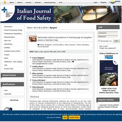ITALIAN JOURNAL OF FOOD SAFETY - MARS 2014 - Salmonella enterica prevalence in finishing pigs at slaughter plants in Northern Italy.