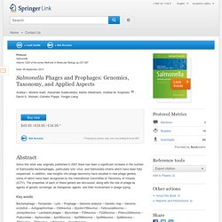 Methods Mol Biol. 2015;1225:237-87. Salmonella phages and prophages: genomics, taxonomy, and applied aspects.