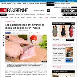 LE PARISIEN 08/04/15 Les salmonelloses ont diminué de moitié en 10 ans selon l'Anses
