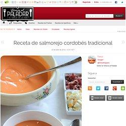 Directo al Paladar - Receta de salmorejo cordobés tradicional