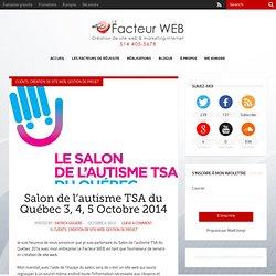 Salon de l'autisme TSA du Québec - 3, 4 et 5 octobre 2014