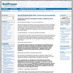 SALON MAISON BOIS 2010 : Zoom sur les nouveautés