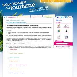 Le Salon Mondial du Tourisme - Mondial du Tourisme 2015 - 19 au 22 mars 2015 - Salon Mondial du Tourisme
