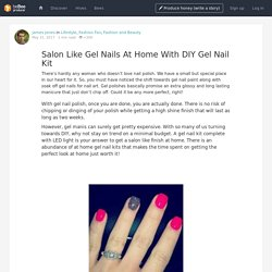 Salon Like Gel Nails At Home With DIY Gel Nail Kit