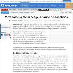 France : Mon salon a été saccagé à cause de Facebook