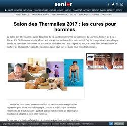 Salon des Thermalies 2017 : les cures pour hommes - 05/12/16