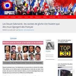Les Douze Salonards : les racistes de gôche s'en foutent que des muzz égorgent des Français