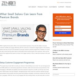 What Small Salons Can Learn From Premium Brands - Zenoti Blog