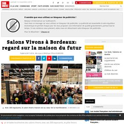 Salons Vivons à Bordeaux: regard sur la maison du futur - 09/11/16