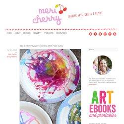 Salt Painting Process Art for Kids - Meri Cherry