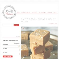 Salted Brown Sugar & Honey Fudge