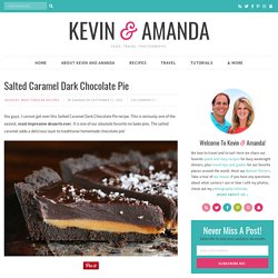 Salted Caramel Dark Chocolate Pie — The BEST Chocolate Pie Ever!!