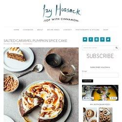Salted Caramel Pumpkin Spice Cake - Izy Hossack