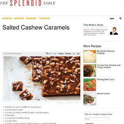 Salted Cashew Caramels