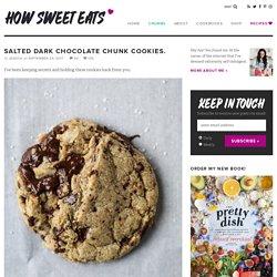 Salted Chocolate Chip Cookies - Salted Dark Chocolate Chunk Cookies