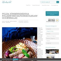 Fyllda, körsbärsgräddiga rullader med saltgurkecoleslaw och bönsallad - Landleys Kök