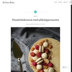 Hasselnötsbrownie med saltkolapannacotta – Brinken Bakar