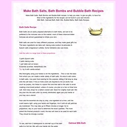 Make Bath Salts, Bath Bombs and Bubble Bath Recipes