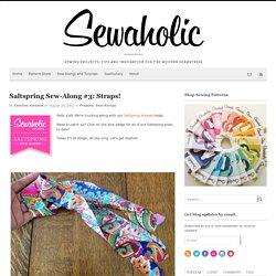Saltspring Sew-Along #3: Straps!