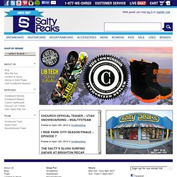 SALTY PEAKS - World's Finest Specialty Snowboard Shop