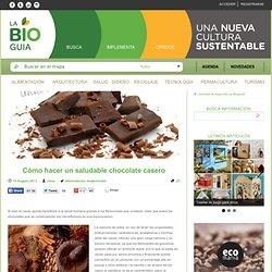 Cómo hacer un saludable chocolate casero