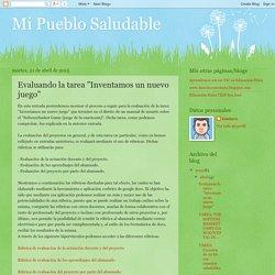 """Mi Pueblo Saludable: Evaluando la tarea """"Inventamos un nuevo juego"""""""
