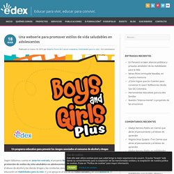 BOYS & GIRLS. Serie prevenir consumo alcohol y drogas