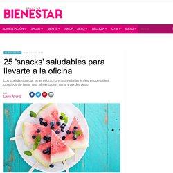 25 snacks saludables para llevarte a la oficina