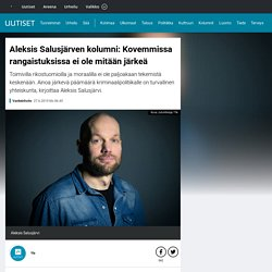 Aleksis Salusjärven kolumni: Kovemmissa rangaistuksissa ei ole mitään järkeä
