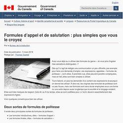 Formules d'appel et de salutation : plus simples que vous le croyez – Blogue Nos langues – Ressources du Portail linguistique du Canada – Langues – Identité canadienne et société – Culture, histoire et sport – Canada.ca