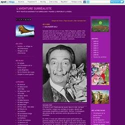 Salvador Dali : L'aventure surréaliste