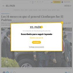 Salvador Cienfuegos: Los 14 meses en que el general Cienfuegos fue El Padrino