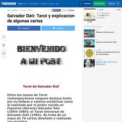 Salvador Dalí: Tarot y explicacion de algunas cartas