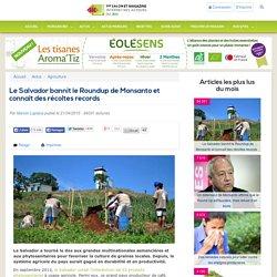 Le Salvador bannit le Roundup de Monsanto et connaît des récoltes records