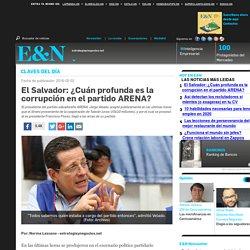 El Salvador: ¿Cuán profunda es la corrupción en el partido ARENA?