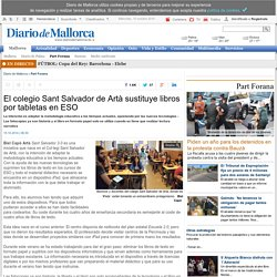 El colegio Sant Salvador de Artà sustituye libros por tabletas en ESO