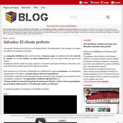 Salvados: El cliente perfecto - Blog - nmn900 - No más números 900