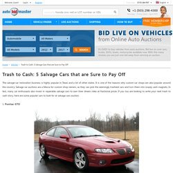 Trash to Cash: 5 Salvage Cars that are Sure to Pay Off – AutoBidMaster Articles